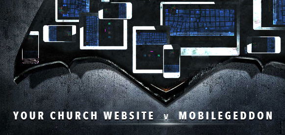 Mobilegeddon and your church website